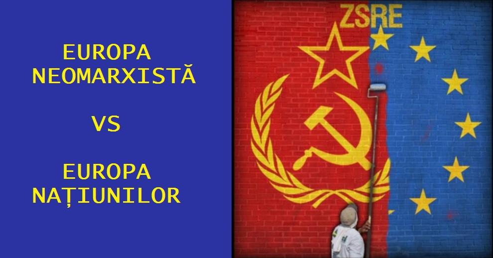 Europa neomarxista vs europa natiunilor